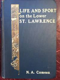 Life And Sport On the Lower St. Lawrence