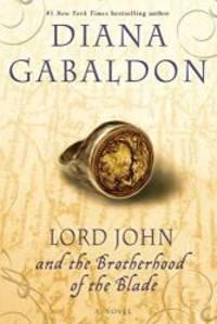 image of Lord John and the Brotherhood of the Blade: A Novel (Lord John Grey)
