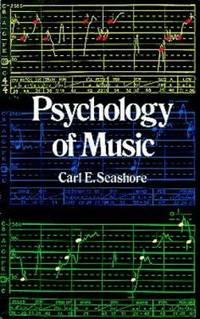 Psychology of Music by Carl E. Seashore - Paperback - 1967 - from ThriftBooks (SKU: G0486218511I4N00)
