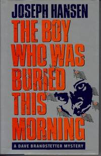 The Boy Who Was Buried This Morning : A Dave Brandstetter Mystery
