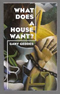 What Does A House Want?  Selected Poems