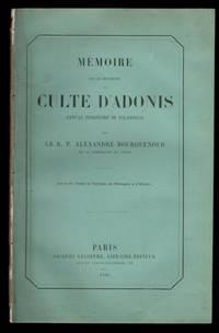 image of Mémoire sur les Monuments du Culte D'Adonis dans le Territoire de Palaebiblos.