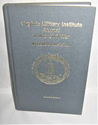Virginia Military Institute Alumni in The Civil War  in Bello Praesidium
