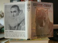 Silver Chief Dog of the North by Jack O'Brien  - Hardcover  - 1933  - from DrPanglossBooks (SKU: 915186)