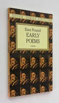 Early Poems by Ezra Pound - Paperback - 1996 - from Cover to Cover Books & More and Biblio.com