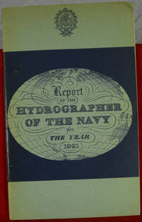 Report by the Hydrographer of the Navy for the year 1961