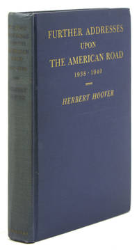 Further Addresses upon the American Road 1938-1940