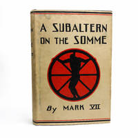A Subaltern on the Somme
