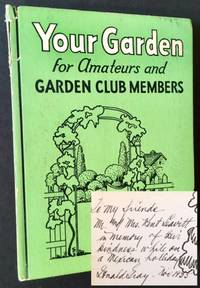 Your Garden: Plan --Planting-- Care