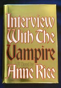 image of INTERVIEW WITH A VAMPIRE:; The First Book in the Vampire Chronicles / by Anne Rice