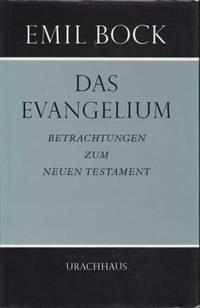 image of Das Evangelium. Betrachtungen zum neuen Testament
