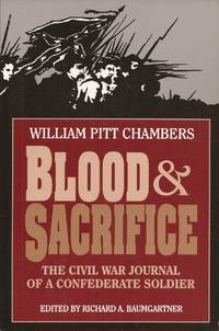 image of Blood & Sacrifice: The Civil War Journal of a Confederate Soldier