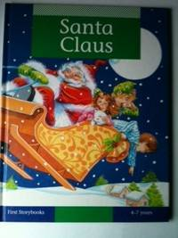 Santa Claus First Storybooks  4 - 7 years
