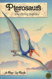 image of Pterosaurs: The Flying Reptiles Pop-up Book