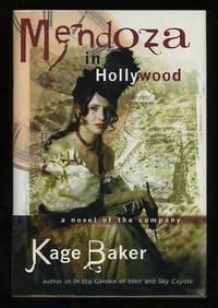 Mendoza in Hollywood: A Novel of the Company