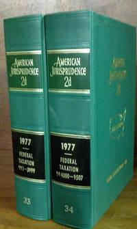 American Jurisprudence 2d. 1978 Federal Taxation Vols. 33-34 2 books