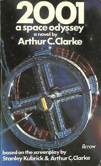 2001 A Space Odyssey by Arthur C. Clarke - 1976-01-01