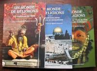 image of Un monde de religions. Tomes 1-2-3