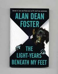 The Light-Years Beneath My Feet  - 1st Edition/1st Printing