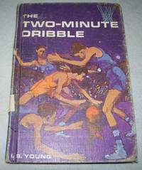 The Two-Minute Dribble