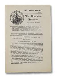 The Bostonian Ebenezer. (Old South Leaflets No. 67)
