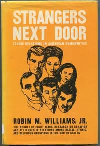 Strangers Next Door: Ethnic Relations in American Communities
