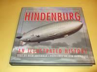 Hindenburg: An Illustrated History, Illustrated / Illustrations By Ken Marschall  ( Zeppelins )
