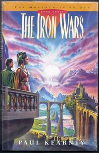 The Iron Wars.  The Monarchies of God. Book Three