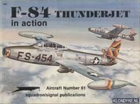 F-84 Thunderjet in Action