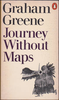 Journey without Maps by Graham Greene - Paperback - 1971 - from Books of the World (SKU: RWARE0000000105)