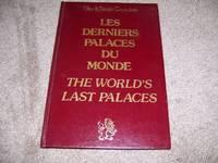 image of Les Derniers Palaces Du Monde (The World's last Palaces)