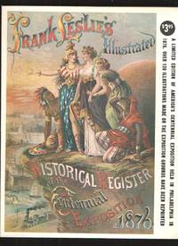 image of Frank Leslie's Illustrated Historical Register of the Centennial  Exposition 1876