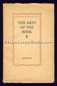 A Guide to an Exhibition of the Arts of the Book