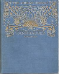 image of TANNHAUSER (THE GREAT OPERAS. J. Cuthbert Hadden)