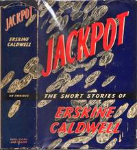 Jackpot The Short Stories of Erskine Caldwell