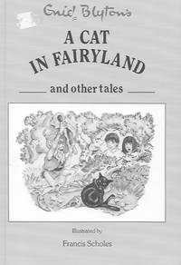 A Cat in Fairyland and Other Tales