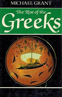 Rise of the Greeks (History of civilisation)