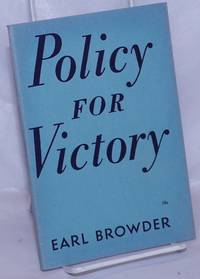 Policy for Victory