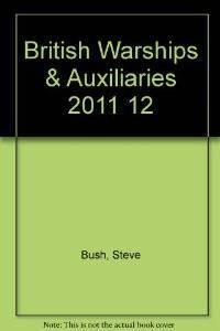 British Warships and Auxliaries 2012