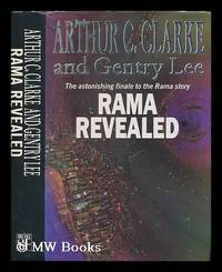 Rama revealed / Arthur C. Clarke and Gentry Lee