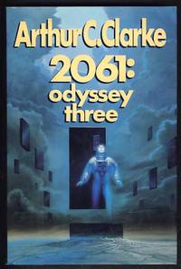 2061: Odyssey Three by  Arthur C Clarke - First Edition - 1988 - from Parigi Books, ABAA/ILAB and Biblio.co.uk