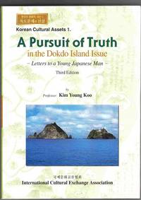 A Pursuit of Truth in the Dokdo Island Issue:  Letters to a Young Japanese  Man