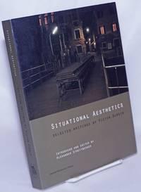 image of Situational Aesthetics: Selected Writings