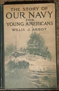 image of The Story of Our Navy for Young Americans