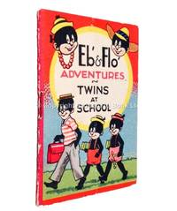 Eb' and Flo' Adventures Twins at School