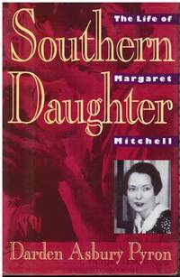 image of Southern Daughter: the Life of Margaret Mitchell