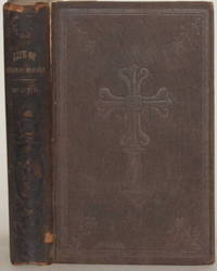 A LIFE OF THE RT. REV. EDWARD MAGINN, Coadjutor Bishop of Derry, with  Selections from His Correspondence