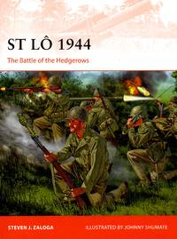 St. Lô:  The Battle of the Hedgerows