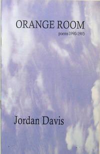 Orange Room; Poems 1990 - 1993