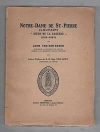 Notre Dame De St. Pierre (Louvain); Siege De La Sagesse (1129-1927)